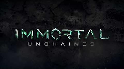 Immortal Unchained – Story Trailer