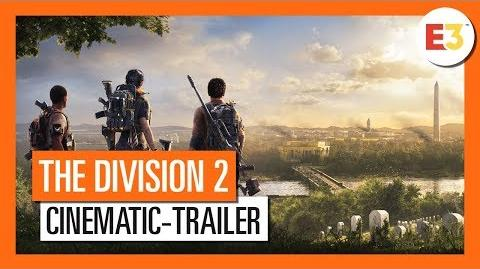 The Division 2 - Cinematic Trailer