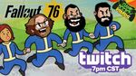 Fallout 76 twitch 29 gamesocietypimps