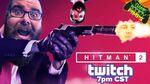 Hitman 2 twitch live gamesocietypimps