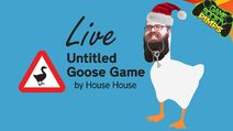 2019-09-25 untitled goose game live