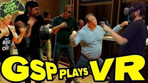 Drunken Virtual Reality Bar Fight - GSP Plays VR - Game Society