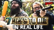 7 days to die in real life e2