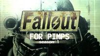 Fallout For Pimps - Season 1