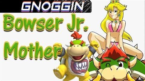 Mario Theory Bowser Jr's True Mother Gnoggin
