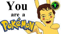 Humans are Pokemon