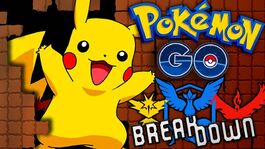 Pokemon Go Break Down