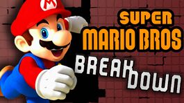 Super Mario Bros Break Down
