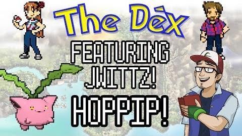 The Dex feat. JWittz! Hoppip! Episode 49!
