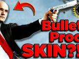 Is Hitman's Bulletproof Skin POSSIBLE?