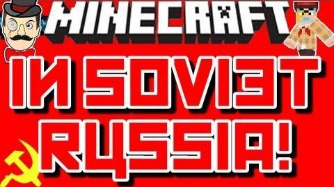 Minecraft IN SOVIET RUSSIA!