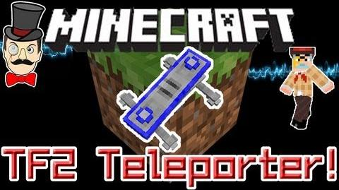 Minecraft Mods - TF2 TELEPORTER Mod! Build & Teleport Around Your World!