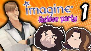 Imagine - Fashion Party Part 1