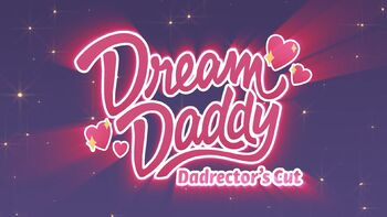 Dream Daddy Dadrector's Cut
