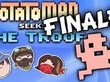 Finale (Potatoman Seeks the Troof)
