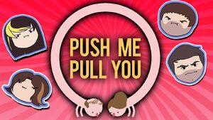 Push Me Pull You Grumpcade