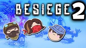 Besiege Part 2 - We're Halfway There!