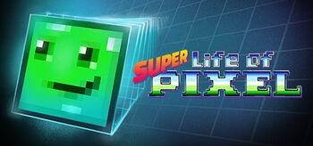 Super Life of Pixel Cover