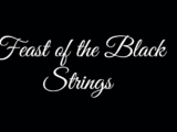 Feast of the Black Strings