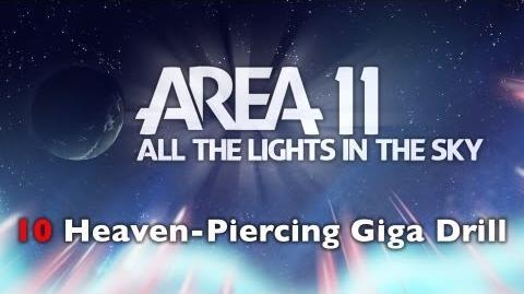 Area 11 - Heaven-Piercing Giga Drill