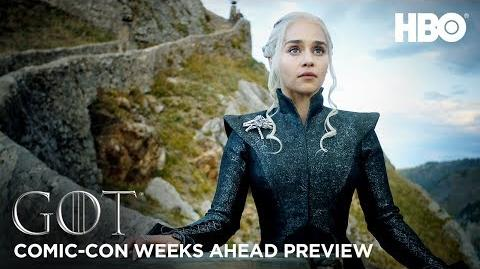 Game of Thrones Season 7 Weeks Ahead Comic Con Preview (HBO)