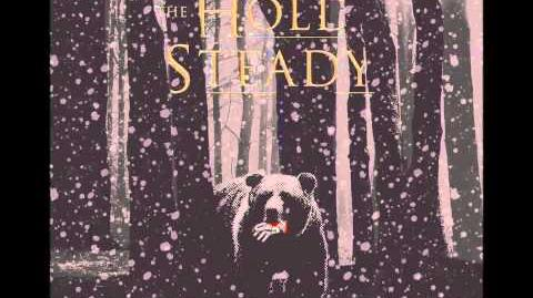 The Hold Steady - The Bear and the Maiden Fair HQ