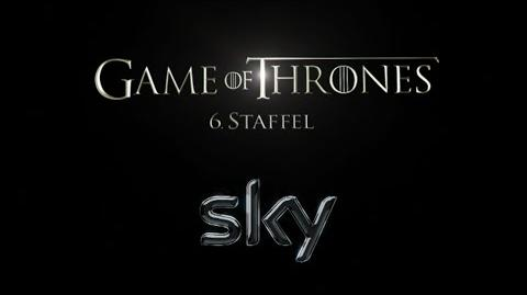 Sky Game of Thrones Staffel 6 Trailer