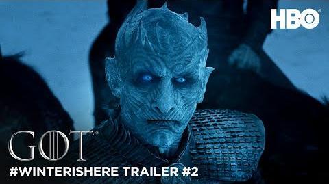 Game of Thrones Season 7 WinterIsHere Trailer 2 (HBO)
