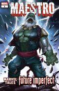 Maestro Future Imperfect - Marvel Tales Vol 1 1