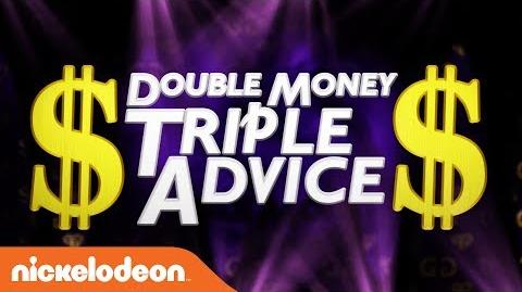 Double Money, Triple Advice 2 w Double G, Bunny, & Ruthless Game Shakers Nick