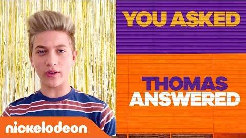 You Asked! Thomas Answered! Game Shakers Nick