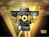 2007 World Series of Pop Culture Presented by Alltel Wireless