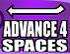 Advance 4 Spaces