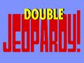 Jeopardy! Round 2 Double Jeopardy! Round.png