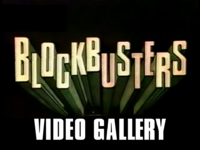 Blockbusters Video Gallery