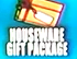 Houseware Gift Package