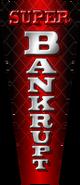 Super Bankrupt