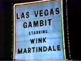 Las Vegas Gambit Starring Wink Martindale