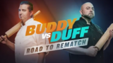 Buddy vs. Duff Road to Rematch