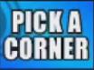 Pick A Corner (Whammy!)