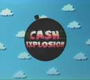 Cash Explosion