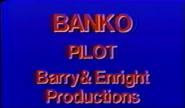 Banko Pilot Barry & Enirght Productions