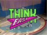 Think Fast (2)