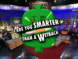Are You Smarter Than a Wetback