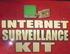 Internet Surveillance Kit