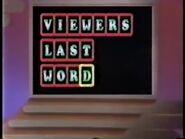 Viewer's Last Word