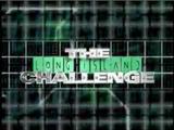 The Long Island Challenge