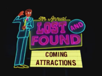 4th annual Lost and Found Coming Attractions