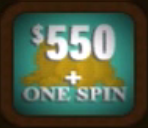 $550 + One Spin
