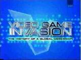 Video Game Invasion:The History of a Global Obsession